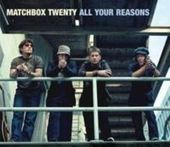 All Your Reasons by Matchbox Twenty