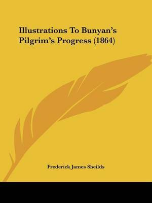 Illustrations To Bunyan's Pilgrim's Progress (1864) by Frederick James Sheilds image