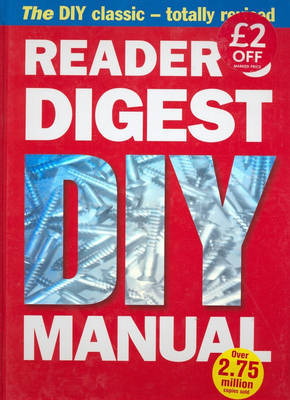 """Reader's Digest"" DIY Manual: The DIY Classic - Totally Revised by Reader's Digest"