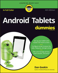 Android Tablets For Dummies by Dan Gookin