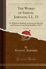 The Works of Samuel Johnson, LL. D, Vol. 4 of 12 by Samuel Johnson