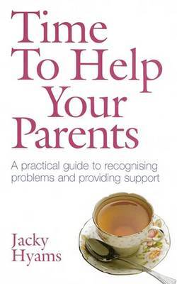 Time To Help Your Parents by Jacky Hyams image