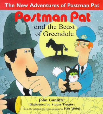 Postman Pat and the Beast of Greendale by John Cunliffe