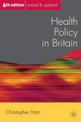 Health Policy in Britain by Christopher Ham image