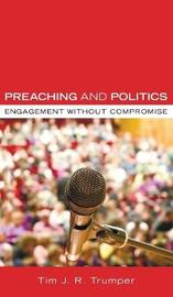 Preaching and Politics by Tim J R Trumper image