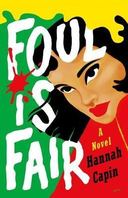 Foul Is Fair by Hannah Capin image