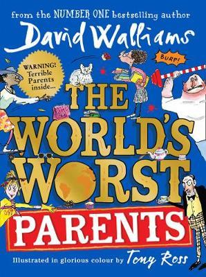 Worlds Worst Parents by David Walliams