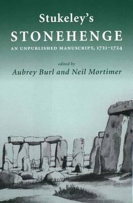 Stukeley's 'Stonehenge': An Unpublished Manuscript, 1721-1724 image