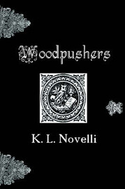 Woodpushers! by K. L. Novelli image