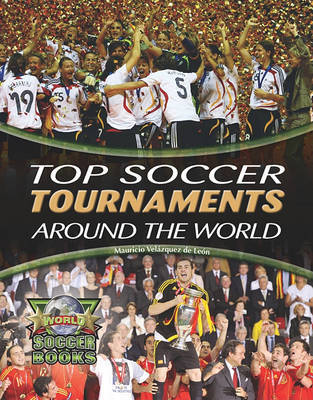 Top Soccer Tournaments Around the World by Mauricio Velazquez De Leon image