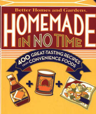 Homemade in No Time by Better Homes & Gardens