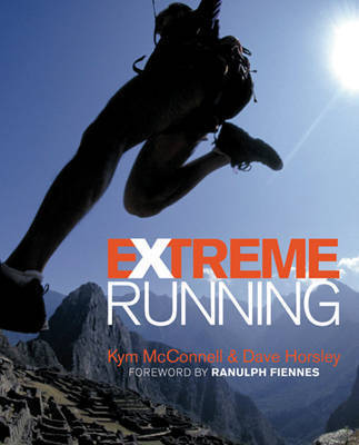 Extreme Running by Kym McConnell