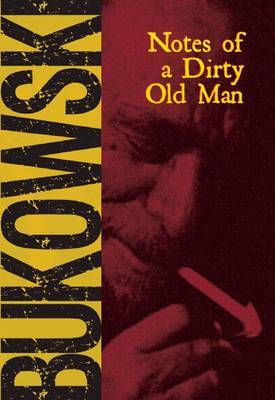 Notes of a Dirty Old Man by Charles Bukowski image