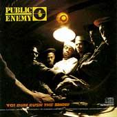 Yo! Bum Rush The Show by Public Enemy