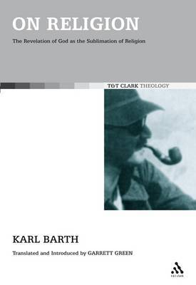 On Religion: The Revelation of God as the Sublimation of Religion by Karl Barth image