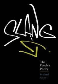 Slang by Michael Adams