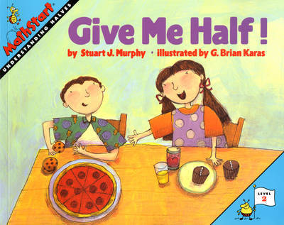 Give Me Half! by Stuart J Murphy image