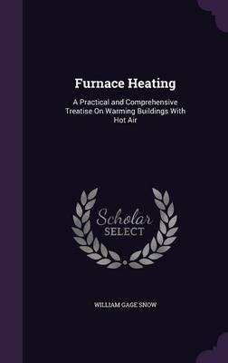 Furnace Heating by William Gage Snow image