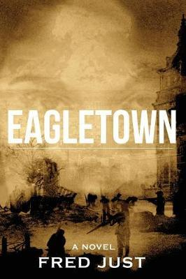 Eagletown by Fred Just image