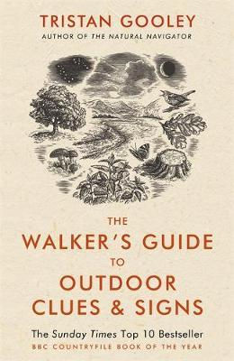 The Walker's Guide to Outdoor Clues and Signs by Tristan Gooley