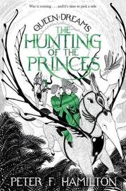 The Hunting of the Princes by Peter F Hamilton