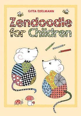 Zendoodle for Children by Gitta Edelmann