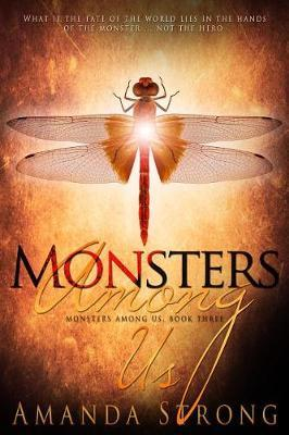 Monsters Among Us by Amanda Strong