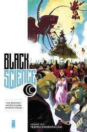 Black Science Premiere Hardcover Volume 2: Transcendentalism by Rick Remender