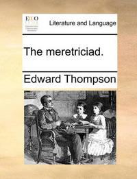 The Meretriciad by Edward Thompson