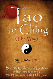 Tao Te Ching (The Way) by Lao-Tzu by Lao Tzu