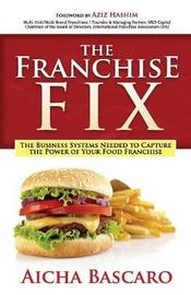 The Franchise Fix by Aicha Bascaro