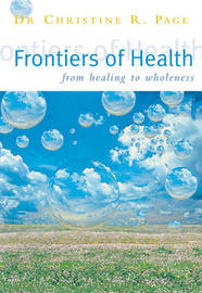 Frontiers Of Health by Dr C Page