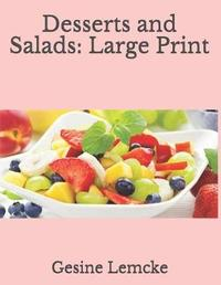 Desserts and Salads by Gesine Lemcke