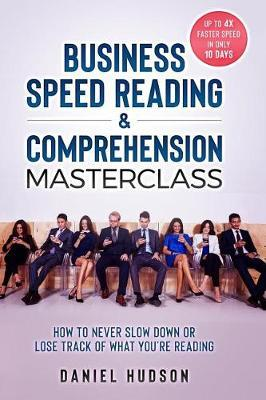 Business Speed Reading & Comprehension Masterclass | Daniel