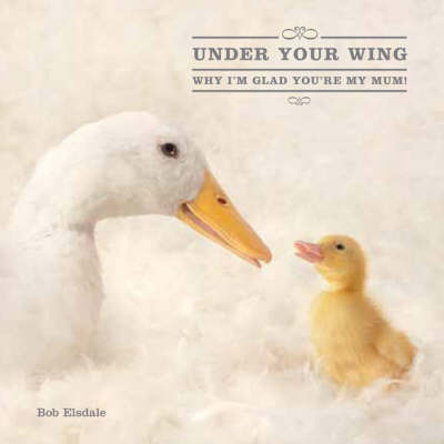 Under Your Wing by Holly Elsdale image