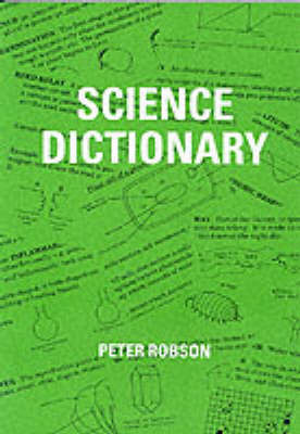 Science Dictionary by Peter Robson image