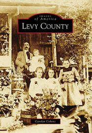 Levy County by Carolyn Cohens