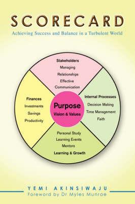 Scorecard: Achieving Success and Balance in a Turbulent World by Yemi Akinsiwaju