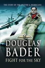 Fight for the Sky by Douglas Bader image