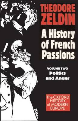 Politics and Anger by Theodore Zeldin