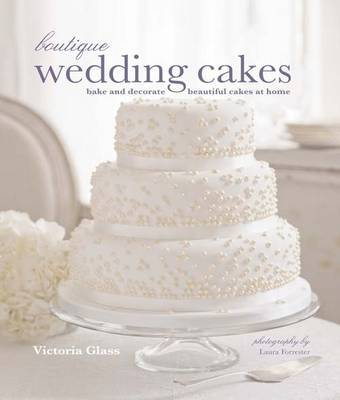 Boutique Wedding Cakes by Victoria Glass