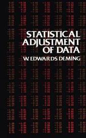 Statistical Adjustment of Data by W.Edwards Deming