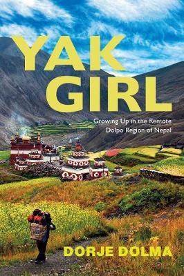 Yak Girl by Dorje Dolma
