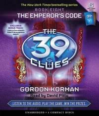 The Emperor's Code (39 Clues #8) - Audio by Gordon Korman image