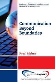 Communication Beyond Boundaries by Payal Mehra