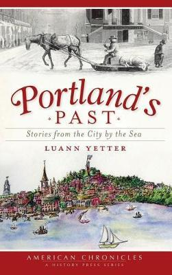 Portland's Past by Luann Yetter image