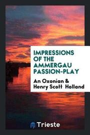 Impressions of the Ammergau Passion-Play by An Oxonian image