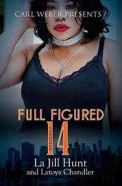 Full Figured 14 by La Jill Hunt