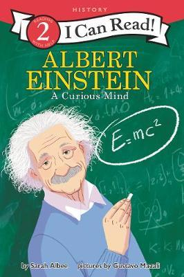 Albert Einstein: A Curious Mind by Sarah Albee