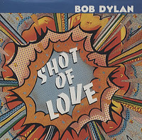 Shot Of Love by Bob Dylan image
